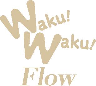 WakuWaku!flow